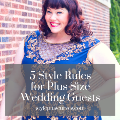 5 Style Rules for Plus Size Wedding Guests on stylepluscurves.com