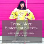 Trend Alert Statement Sleeves, 11 plus size pieces from Asos Curve