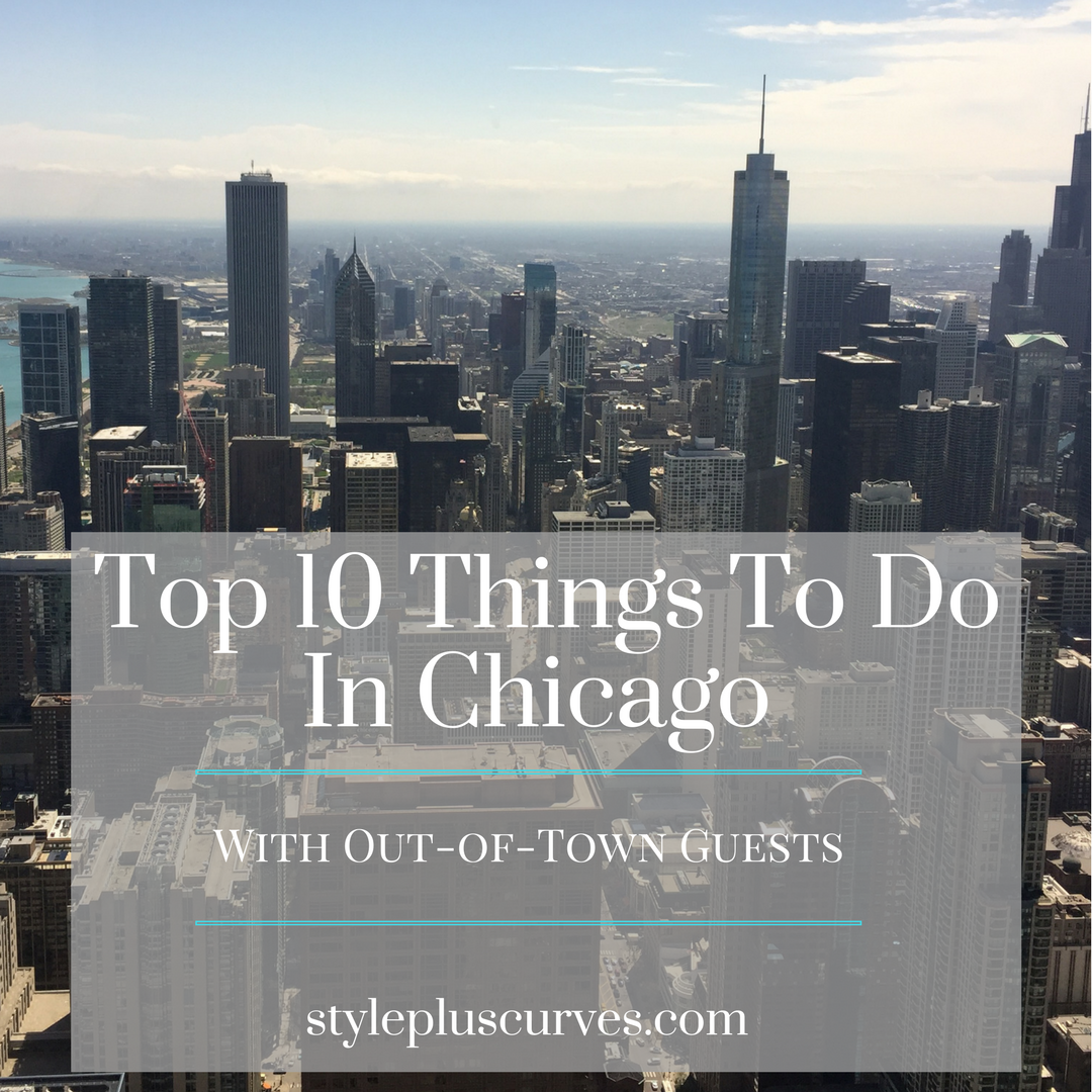 Top 10 Things To Do In Chicago With Out of Town Guests