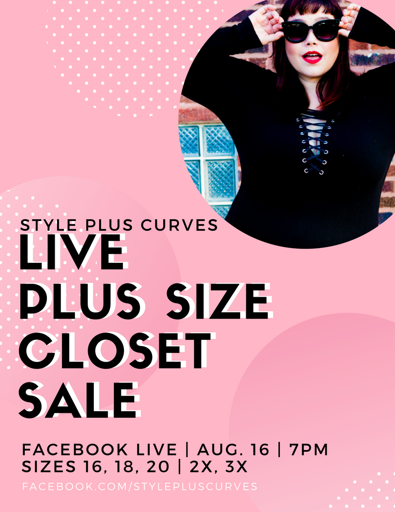 Plus Size Closet Sale on FB Live – Wednesday, Aug. 16 at 7pm